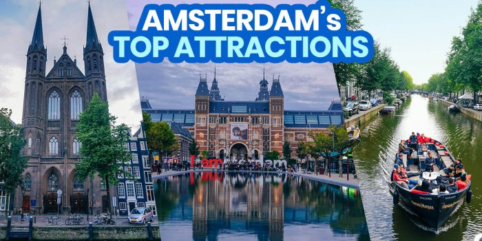 AMSTERDAM: 30 Best Things to Do & Places to Visit