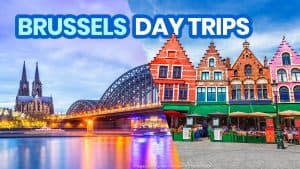 15 BEST DAY TRIPS from BRUSSELS