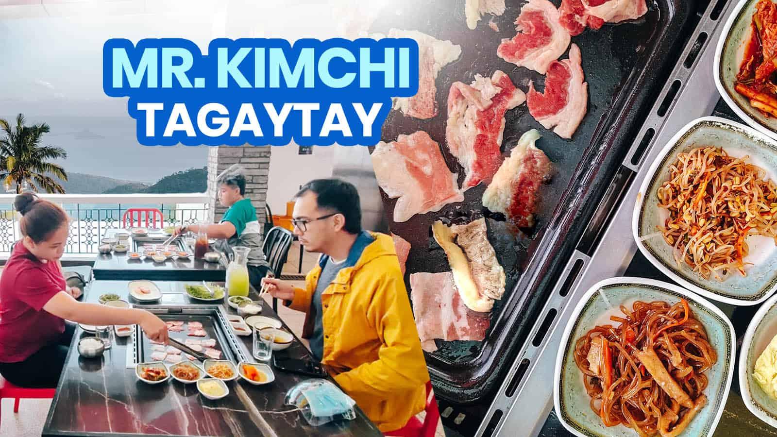 MR. KIMCHI TAGAYTAY: New Normal Guide & Menu 2021
