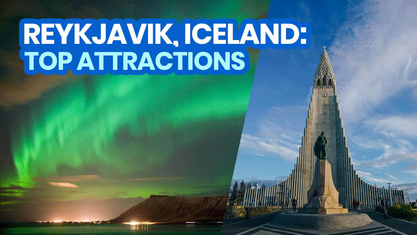 REYKJAVIK: 25 Best Things to Do & Tourist Attractions to Visit