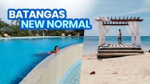 BATANGAS BEACHES: NEW NORMAL TRAVEL GUIDE & TIPS